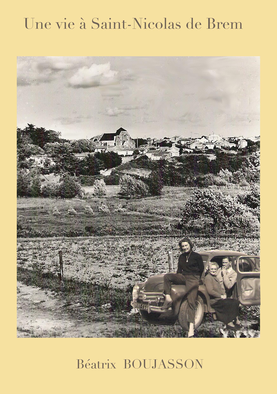 Une vie à Saint Nicolas de Brem-Valerie Jean