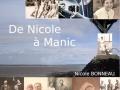 De nicole à Manic/VALERIE JEAN